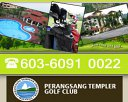 Perangsang Templer Golf Club Photos