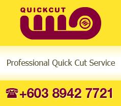 Quick Cut Sdn. Bhd. Photos
